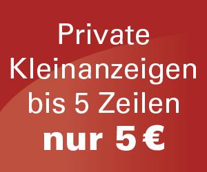 Private Kleinanzeigen bis 5 Zeilen nur 5€